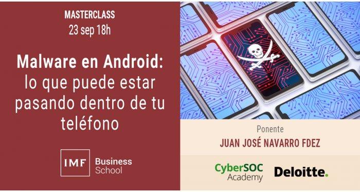 Malware en Android: lo que puede estar pasando en tu smartphone