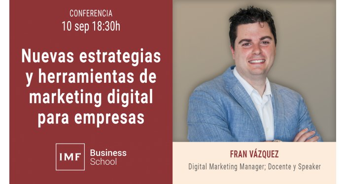 Nuevas estrategias y herramientas de marketing digital para empresas