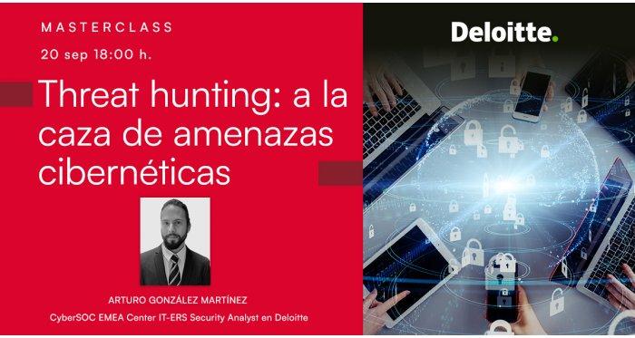 Threat hunting: a la caza de amenazas cibernéticas
